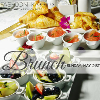Austin x Fashion Brunch, May 21, 2017
